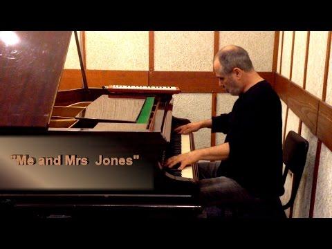 Haim Shapira (piano) Me and Mrs Jones
