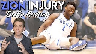 Doctor Reviews ZION Williamson Knee Injury   What Happened??