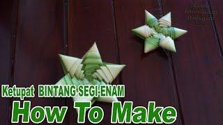 Cara Membuat Ketupat Bintang 7 dan 6 dari Daun Kelapa