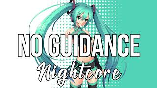 (Nightcore) No Guidance (feat. Drake) - Chris Brown