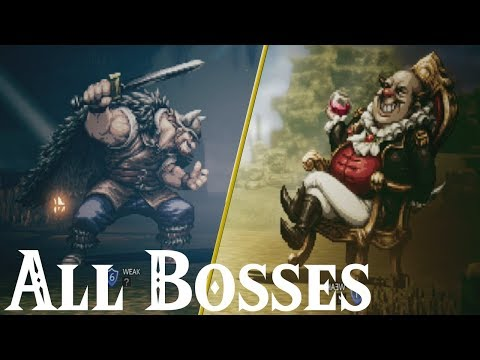 Project Octopath Traveler (Demo) // All Bosses