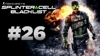 Splinter Cell: Blacklist - Walkthrough Part 26 [Mission 8: TRANSIT YARD] - W/Commentary