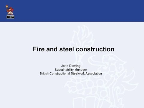 Fire and Steel Construction