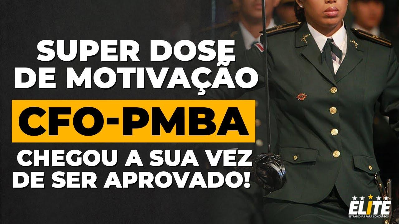 UMA SUPER DOSE DE MOTIVA��O PARA O SEU DIA! CFO-PMBA - YouTube
