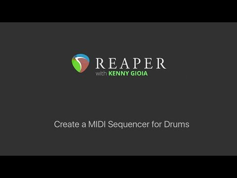 Create a MIDI Sequencer for Drums in REAPER (Mega Baby)