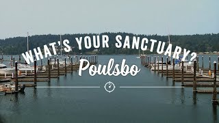 What's Your Sanctuary featuring Poulsbo
