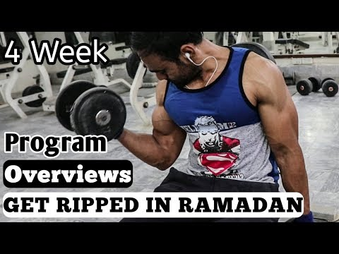 GET RIPPED IN RAMADAN - 4 Week Program Overview | Qureshi Fitness
