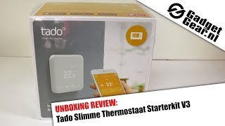 Unboxing Review: Tado Slimme Thermostaat Starterkit V3