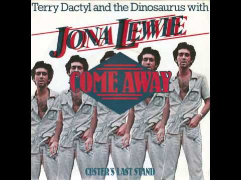 Terry Dactyl And The Dinosaurs With Jona Lewie  Come Away