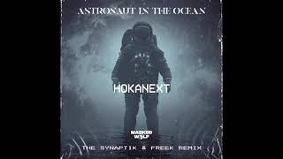 Download Masked Wolf - Astronaut In The Ocean (The Synaptik & Freek Remix) سينابتك أسترونوت إن زا أوشن