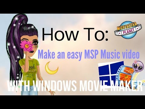 How To: Make an MSP Music Video w/ Movie Maker