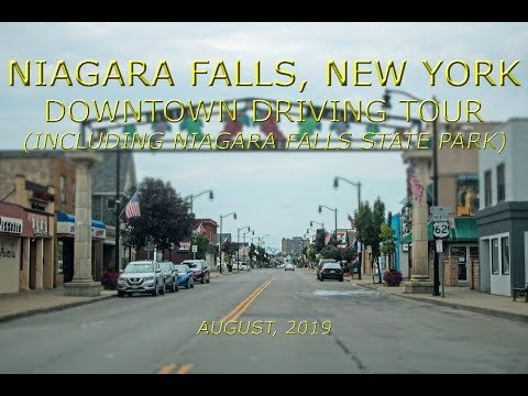 Niagara Falls, New York: Downtown Driving Tour (Including Niagara Falls State Park)