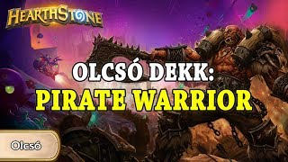 Olcsó dekk: Pirate Warrior - Hearthstone