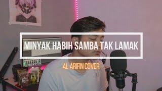 Al Arifin   Minyak Habih Samba Tak Lamak - David Iztambul & Ovhi Firsty   Cover