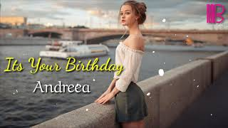 اجمل اغنية اجنبيه مشهوره   It s Your Birthday - Andreea D