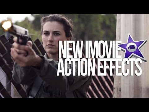 Download Youtube: New iMovie Action Effects