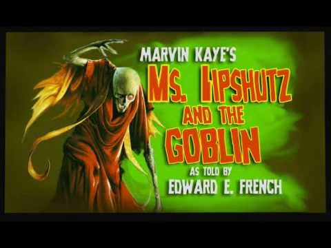 Ms.  Lipshutz and the Goblin written by Marvin Kaye, read by Edward E.French streaming vf