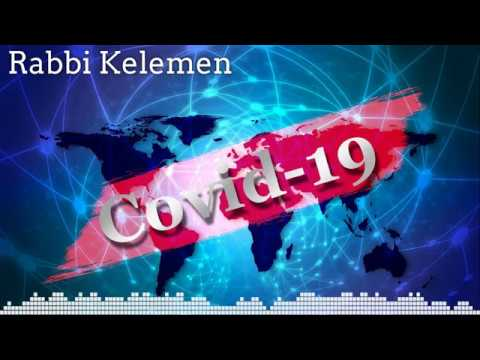 A Torah Perspective on the Coronavirus   Rabbi Kelemen
