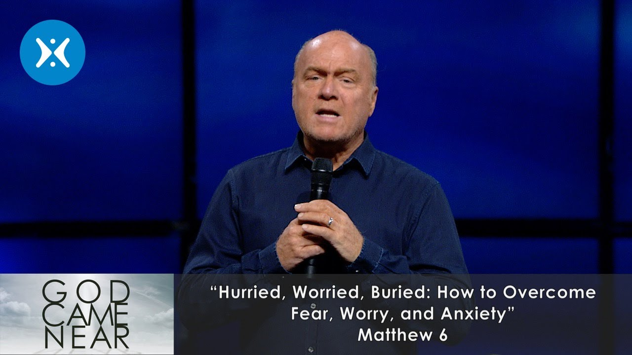 Hurried, Worried, Buried (How to Overcome Fear, Worry, and Anxiety
