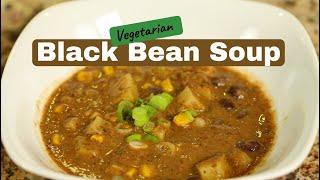 Vegetarian Black Bean Soup Recipe   Rockin Robin Cooks