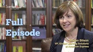 Learning from the Best - Megan Bilson, Full Episode