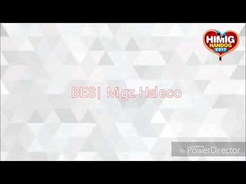 Migz Haleco   BES - Lyrics Video