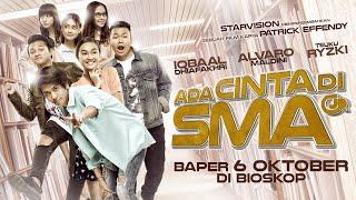 ADA CINTA DI SMA  Trailer  Tayang 6 Oktober 2016 .MP3