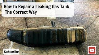 How To Repair a Leaking Gas Tank  the right way ,  Fix Fuel Tank