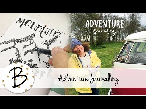 Creative Travel & Adventure Journalling - How to get started!