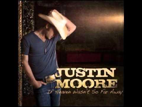 "Justin Moore - ""If Heaven Wasn't So Far Away (With Lyrics)"