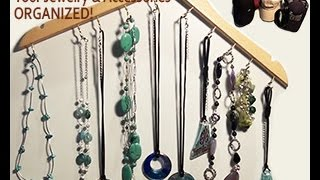 Diy - Easy & Practical Way To Organize Your Jewelry & Accessories