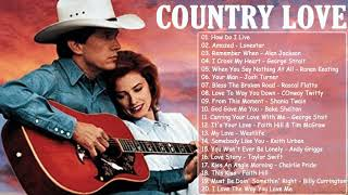 Best Classic Country Love Songs Of All Time -  Greatest Old Romantic Country Songs Ever