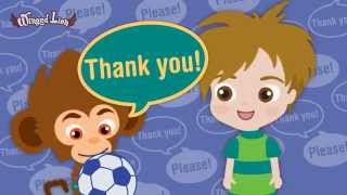 LEARN TO SAY PLEASE AND THANK YOU ! ♫ Children Songs (Winged Lion)