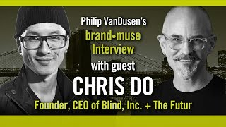 brand•muse Interview with Chris Do of The Futur and host Philip VanDusen