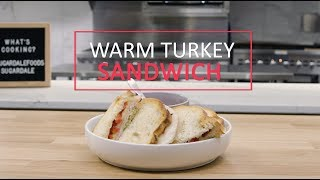 Warm Turkey Sandwich
