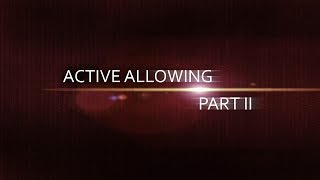 Directing Actors Chapter 09: Active Allowing Part II