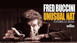 Best Soft Jazz - Fred Buccini Unusual Nat
