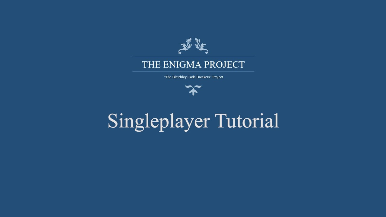 Enigma Project   Singleplayer tutorial   YouTube