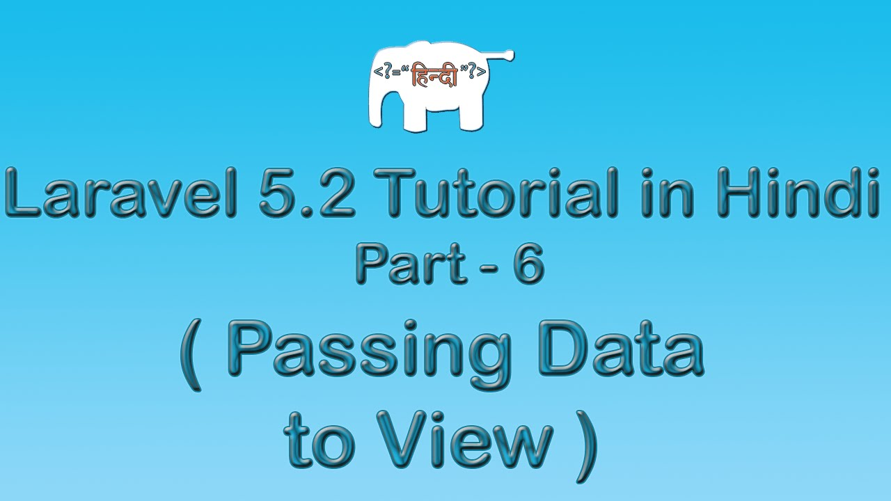 Laravel 5 Tutorial for Beginners in Hindi ( Passing Data to View ) | Part-6