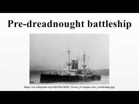 Pre-dreadnought battleship