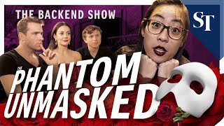 The Phantom Of The Opera unmasked | The Backend Show | The Straits Times