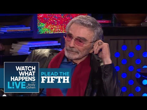 Burt Reynolds Calls Kathleen Turner Overrated  Plead the Fifth  WWHL
