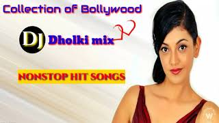 Old hindi dj song | NonStop 90s hindi dj {Dholki mix} Song | Old is gold