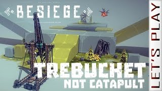 Trebuchet Not Catapult, Proof Of Concept Design - Besiege