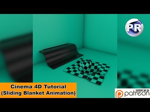 Sliding Blanket Animation (Cinema 4D Tutorial)