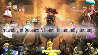 【SSB4】- Crowning of Queens : A Peach Community Montage