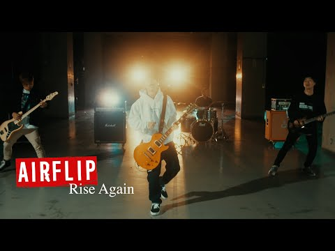 "AIRFLIP ""Rise Again"" 【Official Music Video】(繁体字/簡体字/English Subtitles)"