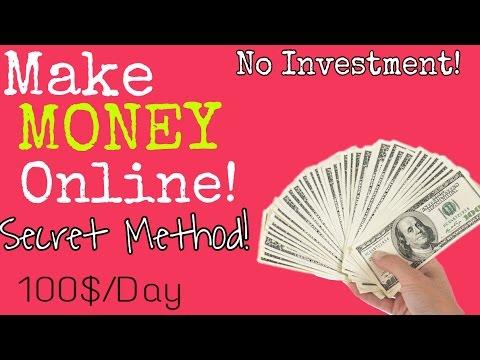 Earn money Online! My secret Method! Make 100$+ a day 100% ...