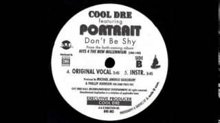 cool dre feat portrait don t be shy original vocal 2000