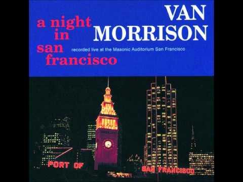 Van Morrison In The Garden A Night In San Francisco